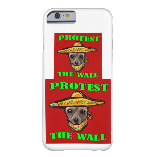 PROTEST THE WALL BARELY THERE iPhone 6 CASE