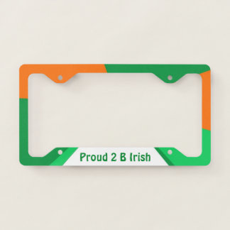 Proud 2 B Irish License Plate Frame