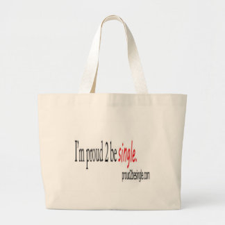 Proud 2 be single bags