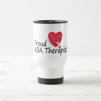 Proud ABA Therapist 15 Oz Stainless Steel Travel Mug