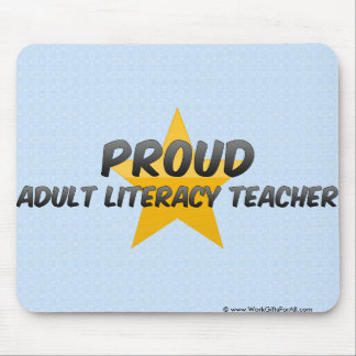 Proud Adult Literacy Teacher Mouse Pad