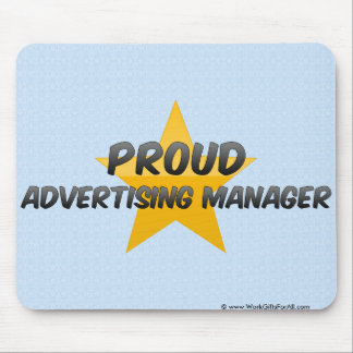 Proud Advertising Manager Mousepad