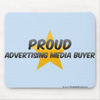 Proud Advertising Media Buyer Mouse Pad