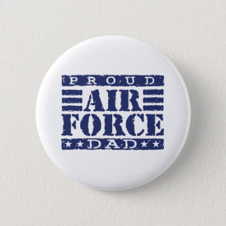 Proud Air force Dad 2 Inch Round Button