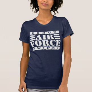 Proud Air Force Wife Tee Shirts