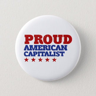 Proud American Capitalist 2 Inch Round Button