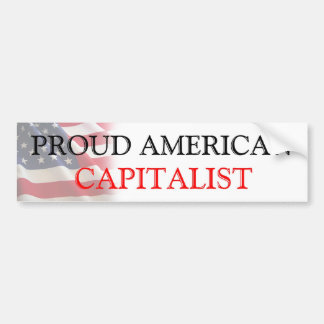 Proud American Capitalist Bumper Sticker