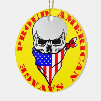 Proud American Savage  FB.com/USAPatriotGraphics © Ceramic Ornament