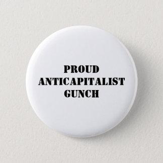Proud Anticapitalist Gunch 2 Inch Round Button