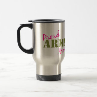 """Proud Army Mom"" Travel Mug"