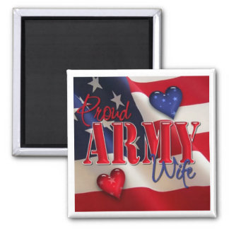"""Proud ARMY Wife"" Magnet"