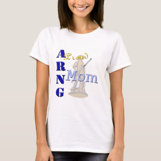 Proud ARNG Mom T-Shirt