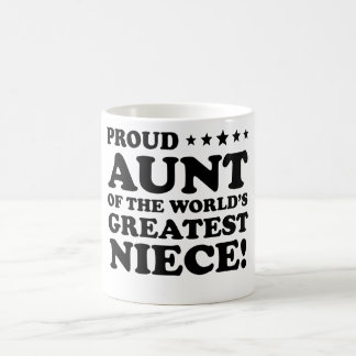 Proud Aunt Of The World's Greatest Niece Coffee Mug