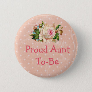 """Proud Aunt to Be"" Baby Shower Button Coral"