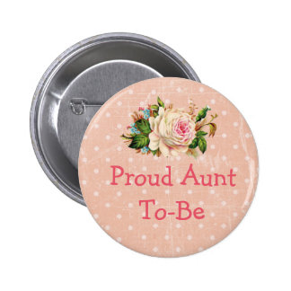 """""""Proud Aunt to Be"""" Baby Shower Button Coral"""