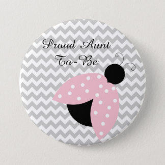 """Proud Aunt to be"" Pink Ladybug Baby Shower Button"