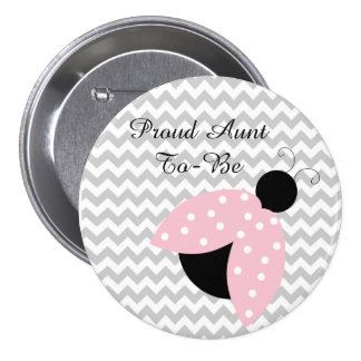 """""""Proud Aunt to be"""" Pink Ladybug Baby Shower Button"""