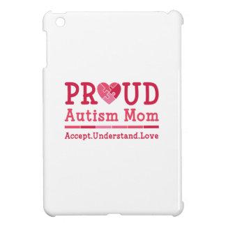 Proud Autism Mom Case For The iPad Mini