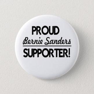 Proud Bernie Sanders Supporter! 2 Inch Round Button