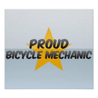 Proud Bicycle Mechanic Poster