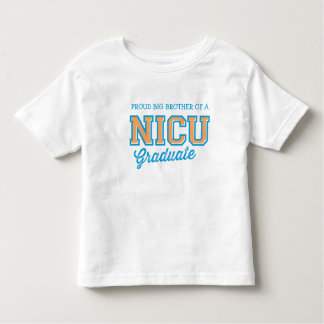 Proud Big Brother of a NICU Graduate T-Shirt