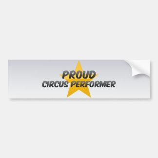 Proud Circus Performer Bumper Sticker