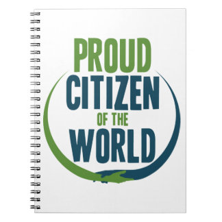 Proud Citizen of the World Notebooks