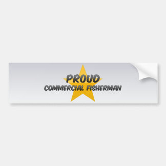 Proud Commercial Fisherman Bumper Stickers