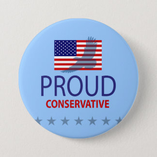 Proud Conservative 3 Inch Round Button