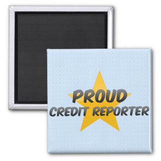 Proud Credit Reporter Refrigerator Magnet