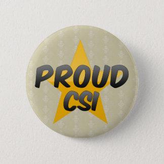 Proud Csi 2 Inch Round Button