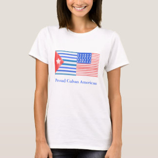 Proud Cuban American T-Shirt