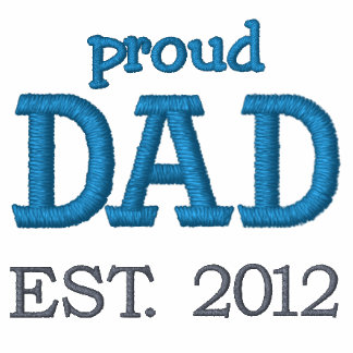 Proud Dad Established 2012 (customizable) Embroidered Polo Shirts