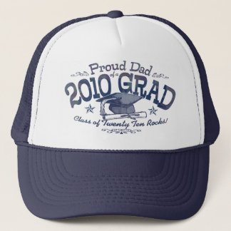 Proud Dad of 2010 Graduate Trucker Hat
