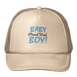 Proud Dad of Baby Boy Tshirts and Gifts Trucker Hat
