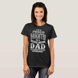 Proud Daughter Freaking Awesome Dad Christmas Gift T-Shirt