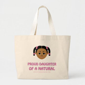 Proud Daughter of a Natural - Natural Hair Gifts Tote Bags