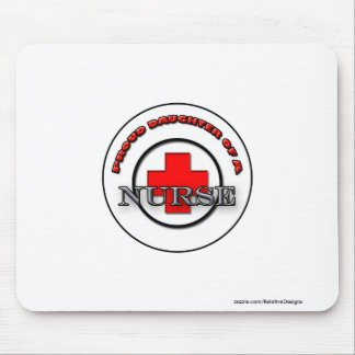 Proud Daughter of a Nurse mousepad