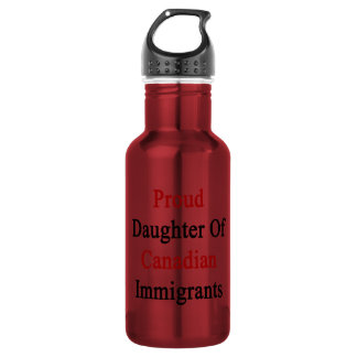 Proud Daughter Of Canadian Immigrants