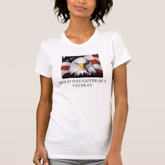 PROUD DAUGHTER OF VETERAN T-Shirt