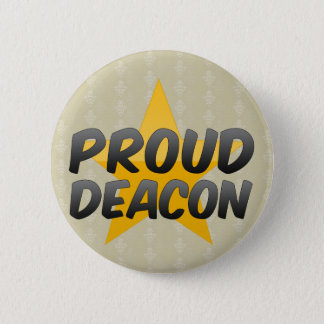 Proud Deacon 2 Inch Round Button