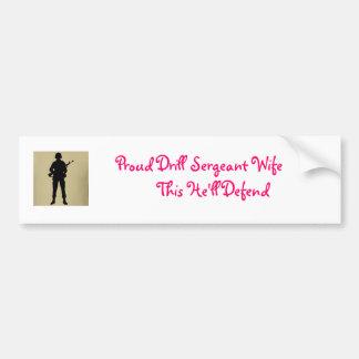 Proud Drill Sergeant Wife Bumper Sticker