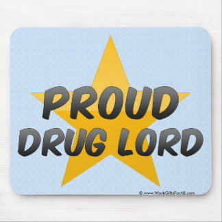 Proud Drug Lord Mousepads