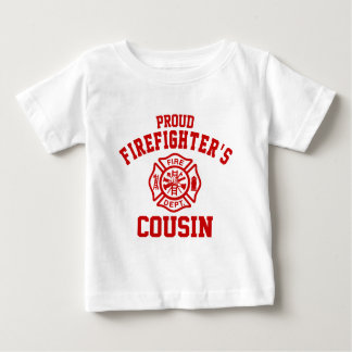 Proud Firefighter's Cousin Baby T-Shirt