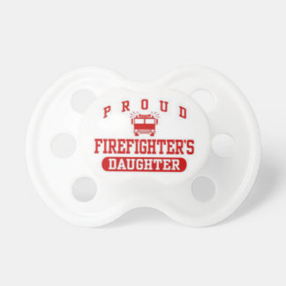 """Proud Firefighter's Daughter"" Baby Pacifier"