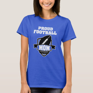 Proud Football Mom Shirt