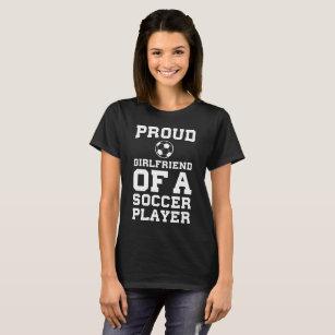 Soccer Girlfriend T Shirts Shirt Designs Zazzle Ca