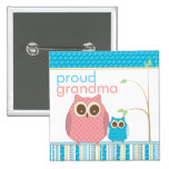 Proud Grandma to Be & Baby Boy Owl Pinback Button