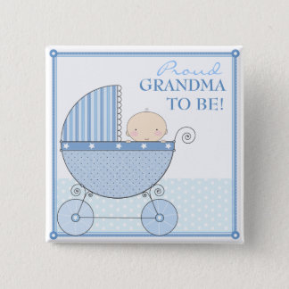 Proud Grandma to Be Sweet Baby Boy Blue Carriage 2 Inch Square Button
