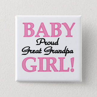 Proud Great Grandpa of Girl T-shirts and Gifts 2 Inch Square Button